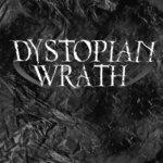 Dystopian Wrath
