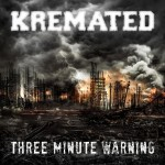 kremated - 3 minute warning
