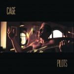 Cage - Pilots