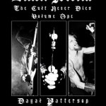 BLACK METAL THE CULT NEVER DIES VOLUME ONE