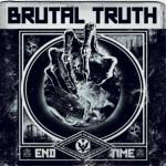 Brutal Truth End Time