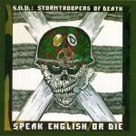 sod speak english or die