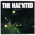 The Haunted - Roadkill