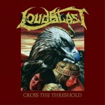 loudblast-cross-the-threshold-ltd-digipack-remastered-pre-order