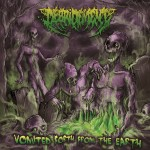 Debridement - Vomited Forth From The Earth