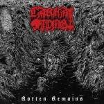 Carnal_Tomb_-_Rotten_Remains_Cover