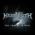 Megadeth ‎– The Threat Is Real