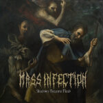 Mass Infection - shadows
